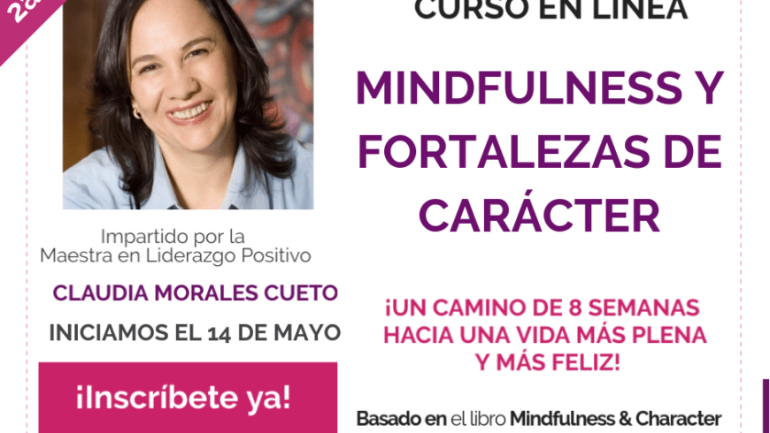 Mindfulness y Fortalezas de Carácter – Curso en línea